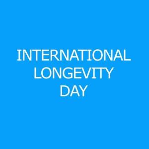 International Longevvity Day
